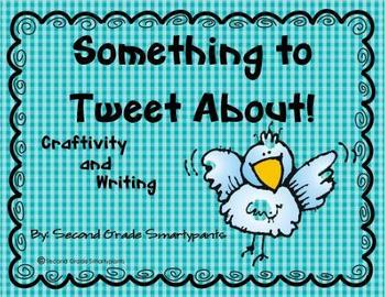 Something to Tweet About Craftivity and Writing Activity