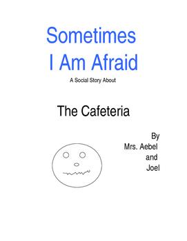 Sometimes- Cafeteria