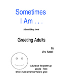 Sometimes- Greeting Adults