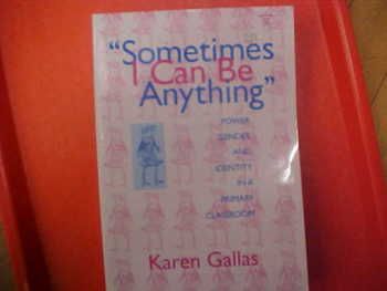 """Sometimes I Can Be Anything"" by K. Gallas"