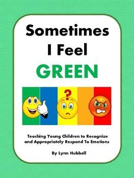Sometimes I Feel Green