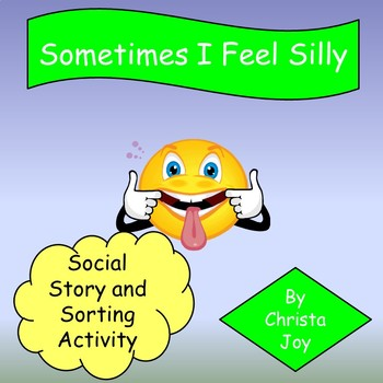 Sometimes I Feel Silly Social Stories, Activity, and Power Cards