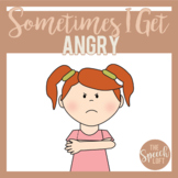 Sometimes I Get Angry | Social Story