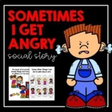 Sometimes I Get Angry- Social Story