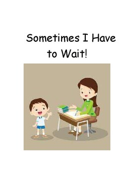Sometimes I Have to Wait Social Story