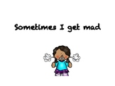 Sometimes I get mad