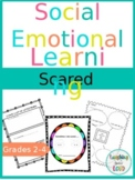 Sometimes I'm Scared - Social Emotional Learning