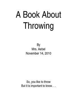 Sometimes- Throwing Things