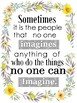Sometimes it is the people.no one can imagine..Classroom pack of *3* Posters PDF