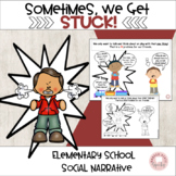 Social Skills: Sometimes, We Get Stuck! Teaching Story.