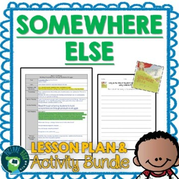 Somewhere Else by Gus Gordon Lesson Plan and Activities