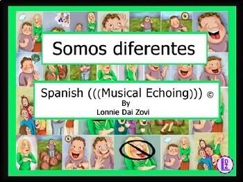Somos diferentes -Spanish Musical Echoing Slide Show for Comprehensible Input