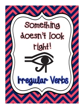 Somthing Doesn't Look Right! - Irregular Verbs Editing