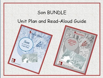 Son Novel Study Unit and Discussion & Activity Guide BUNDLE