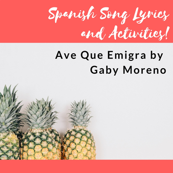 """Song Activities for """"Ave Que Emigra"""" by Gaby Moreno"""