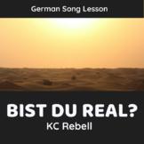 Song Lesson: Bist du real? (KC Rebell)