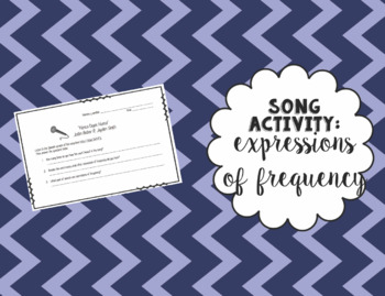Song Activity: Expressions of Frequency