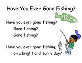 Song Chart: Have You Ever Gone Fishing?