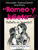 "Spanish Song:""Romeo y Julieta"" - El preterito y el imperfecto"
