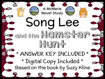 Song Lee and the Hamster Hunt (Suzy Kline) Novel Study / C