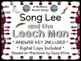 Song Lee and the Leech Man (Suzy Kline) Novel Study / Comprehension (23 pages)