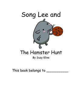 Song Lee & the Hamster Hunt Suzy Kline Reading Comprehensi