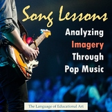 Song Lessons: Analyzing Imagery Through Pop Music