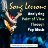 Song Lessons: Analyzing Point of View Through Pop Music