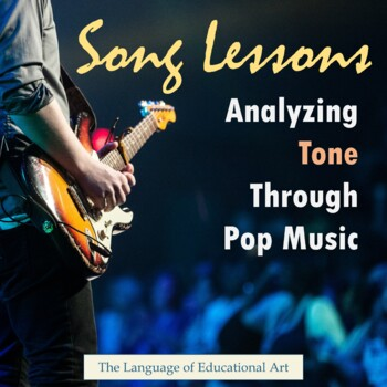 Song Lessons: Analyzing Tone Through Pop Music