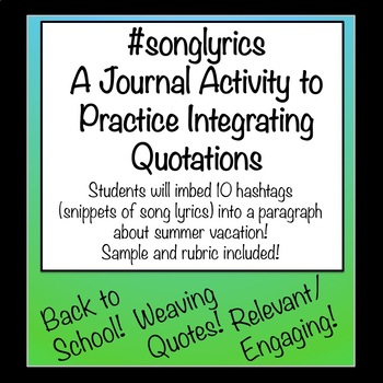 Song Lyrics A Journal Activity To Practice Integrating Quotations
