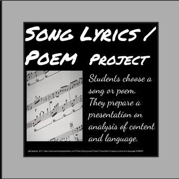 Song Lyrics / Poetry Presentation - Analyze content and language.