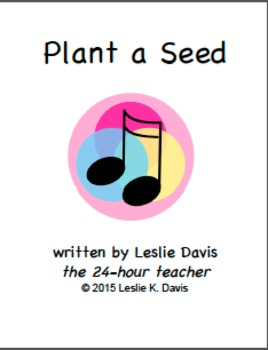 Plant a Seed Song