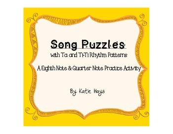 Song Puzzles with Quarter Note and Eighth Note Rhythms