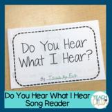 Song Reader - Do You Hear What I Hear?