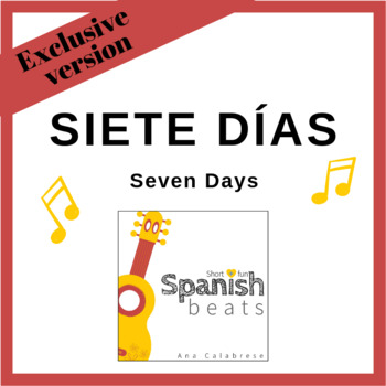 Song Siete días (Seven Days) Teachers version