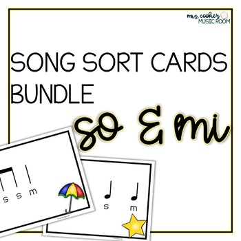 Song Sort Centers Cards Bundle: So and Mi