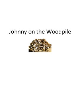 Song Sort - Johnny on the Woodpile