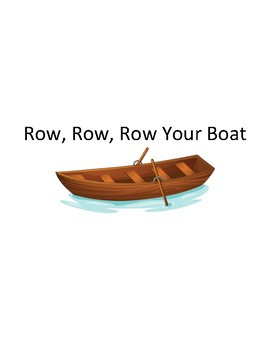 Song Sort - Row, Row, Row Your Boat