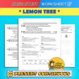 Song Study / Present Continuous *LEMON TREE* Worksheet
