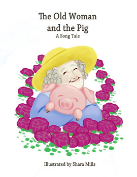 Song Tale - The Old Woman And The Pig