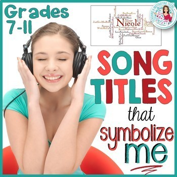 Song Titles - Engaging CCSS Main Idea, Symbolism, Text to Self, Writing