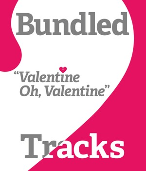 Valentine Song-Valentine Oh Valentine -vocal & music tracks by Lisa MacKendrick