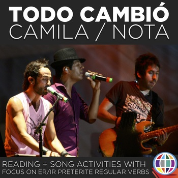 Todo cambió by Camila (originally) and Nota - song activities for Spanish 2
