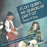 Song activity in Spanish: Con quién se queda el perro by Jesse & Joy