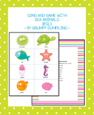 Song and Game With Sea Animals {ESL}