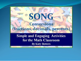 Song - converting between fractions, decimals and percents.  (memory tool)