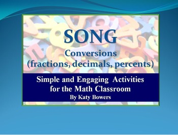 Song - converting between fractions, decimals and percents.  (memory tool)