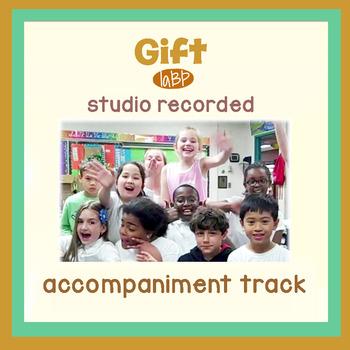 Gift Appreciation Song: Accompaniment studio recorded track