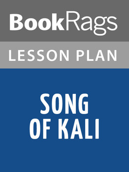 Song of Kali Lesson Plans