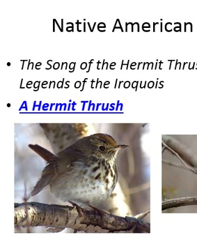 Song of the Hermit Thrush; Native American Folktale; PowerPoint